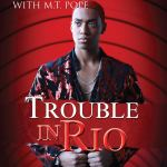 Coming 2/26/2019: Trouble in Rio by Carl Weber