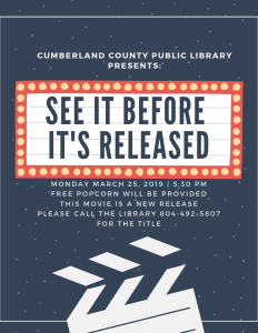 Monday Movie Madness- See It Before It's Released @ Cumberland County Public Library