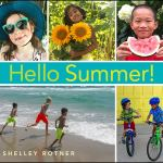 Hello Summer by Shelley Rotner