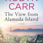 The View From Alamedia Island by Robyn Carr