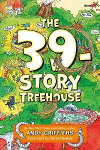 The 39 Storey Treehouse by Andy Griffiths and Terry Denton