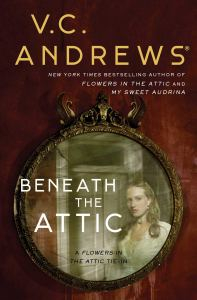 Beneath the Attic (Dollanganger 9) by V.C. Andrews