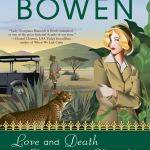 Coming 8/6/2019: Love and Death Among Cheetahs (A Royal Spyness Mystery) by Rhys Bowen
