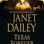 Coming 8/27/2019: Texas Forever (The Tylers of Texas book 6) by Janet Dailey