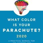 Coming 8/13/2019: What Color is Your Parachute? 2020 by Richard N. Bolles