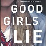 Good Girls Lie: A Novel by J.T. Ellison