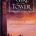 The Girl in the Tower: A Novel (Winternight Trilogy) by Katherine Arden