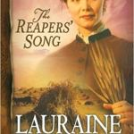 The Reapers' Song (Red River of the North #4) by Lauraine Snelling