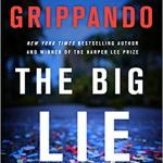 The Big Lie: A Jack Swyteck Novel by James Grippando