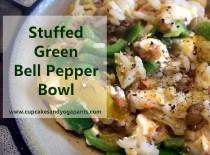 Stuffed Green Bell Pepper Bowl (Gluten Free, Vegetarian)