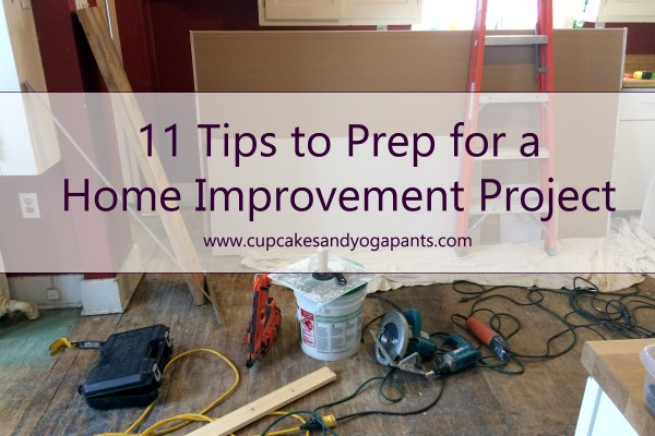 11 Tips to Prep for a Home Improvement Project