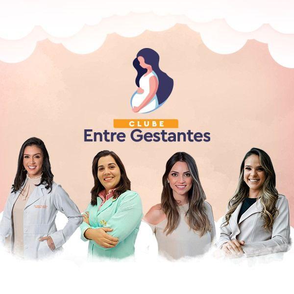 Clube EntreGestantes - Gestação, Gravidez, Parto Humanização, bebês, amamentação