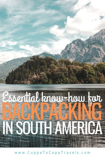 backpacking in south america food gringo trail transport visas money vaccinations bariloche