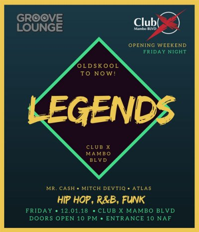 Legends with Groove Lounge at Club X Mambo Curacao