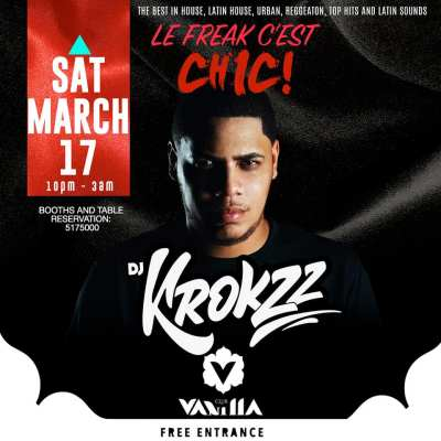Freak c est Chic with Krokzz at Club Vanilla Curacao