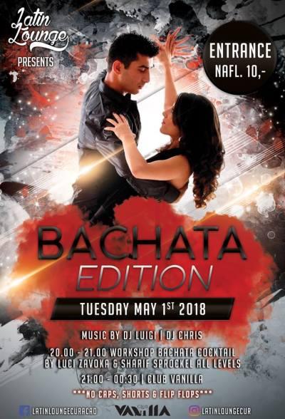 Latin Lounge Bachata Edition at Club Vanilla Curacao