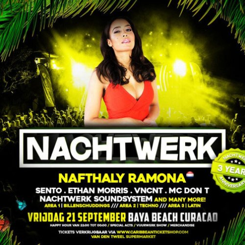 Nachtwerk 3 Years at Baya Beach Curacao