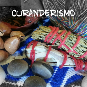 Curanderismo Tradition