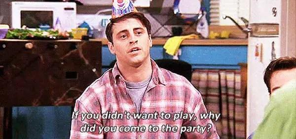 Friends Joey Party