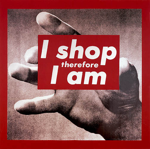 Barbara Kruger Untitled (I Shop Therefore I Am) 1983