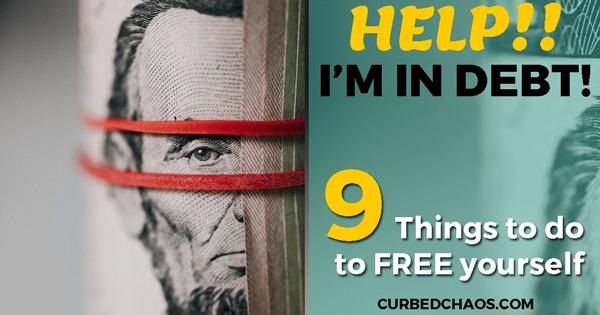 Help!!  I'm in Debt!!