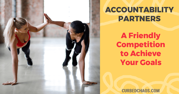Accountability Partners – A Fun Game to Achieve Your Goals