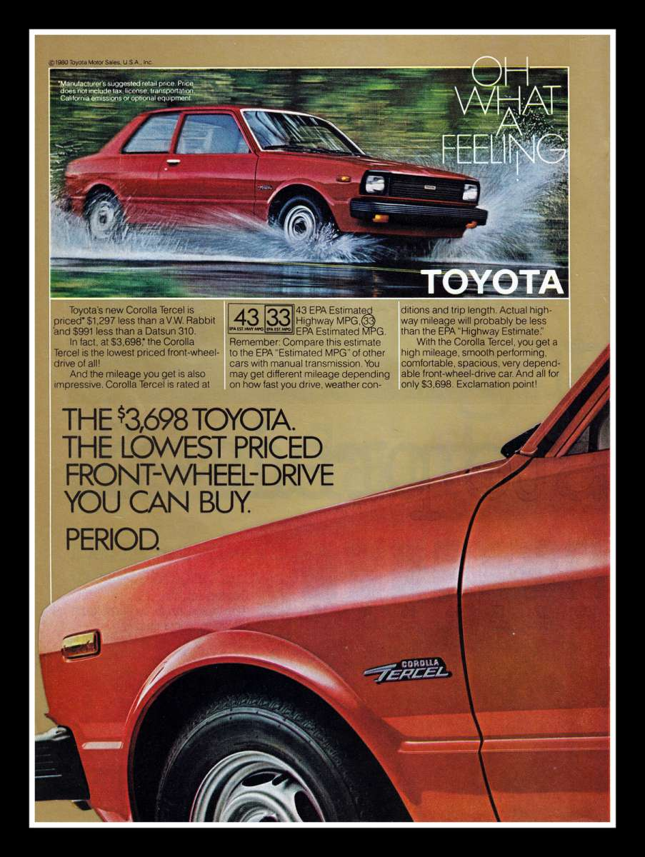 The rwd starlet and corolla were kept around for a few more years but the all new fwd tercel was going to become one of toyota s most important cars ever