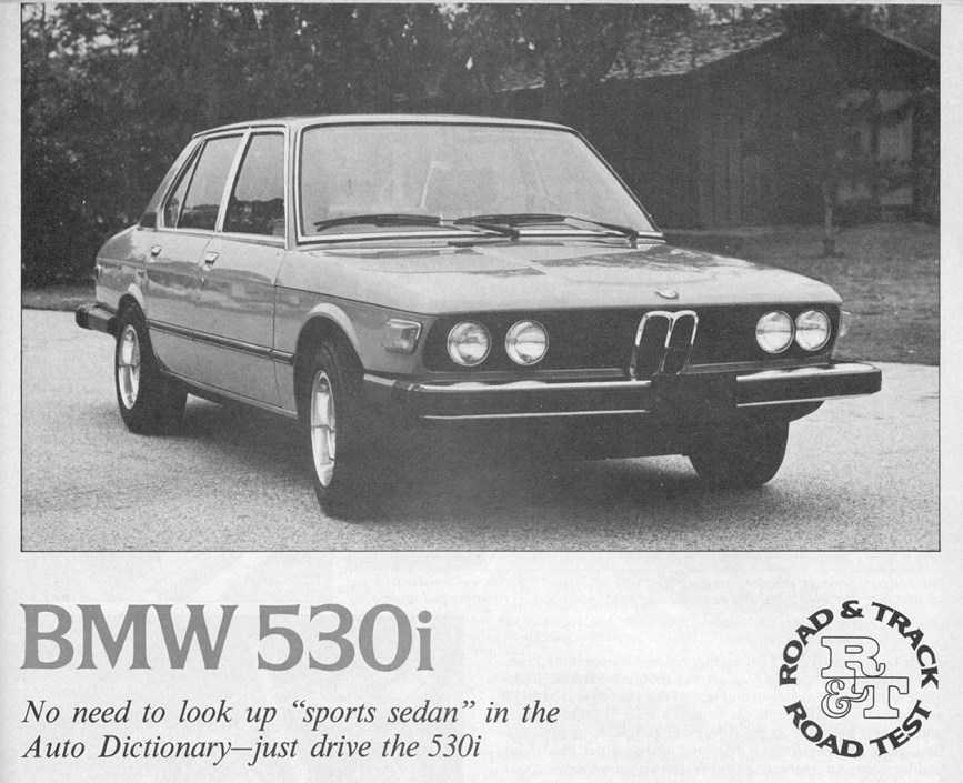 "Vintage R&T Review: 1975 BMW 530i – ""Everything A Luxury-Sports ..."