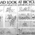 Image: MAD Magazine Not everyone at CC hates cyclists. Some of us just enjoy laughing at them from time to time.