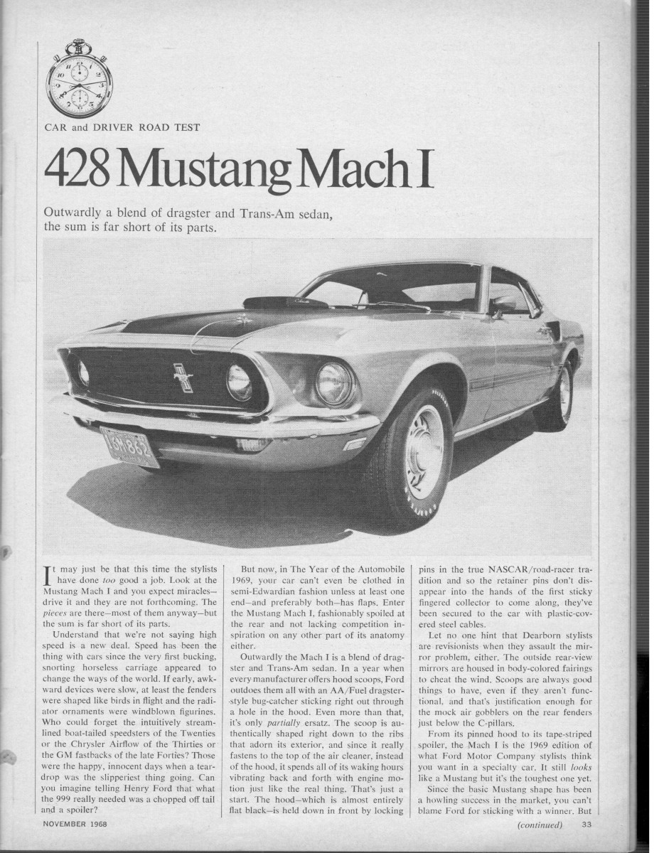 Lets face it the original mustang was never really well suited for big block engines the 390 in the 1967 1968 generation was widely panned for its