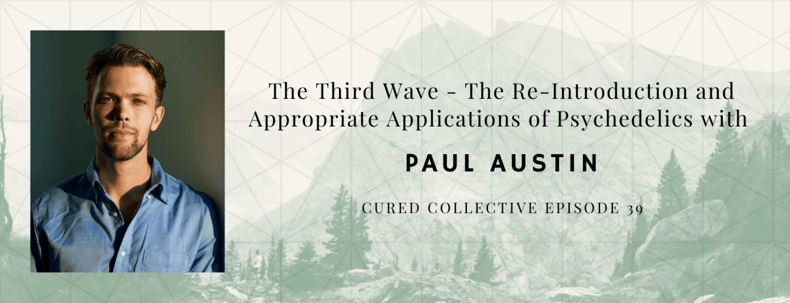 Cured Collective CBD Podcast with Paul Austin