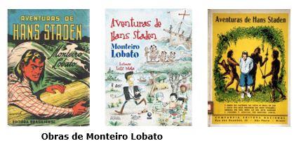 Hans Staden - Obras de Monteiro Lobato