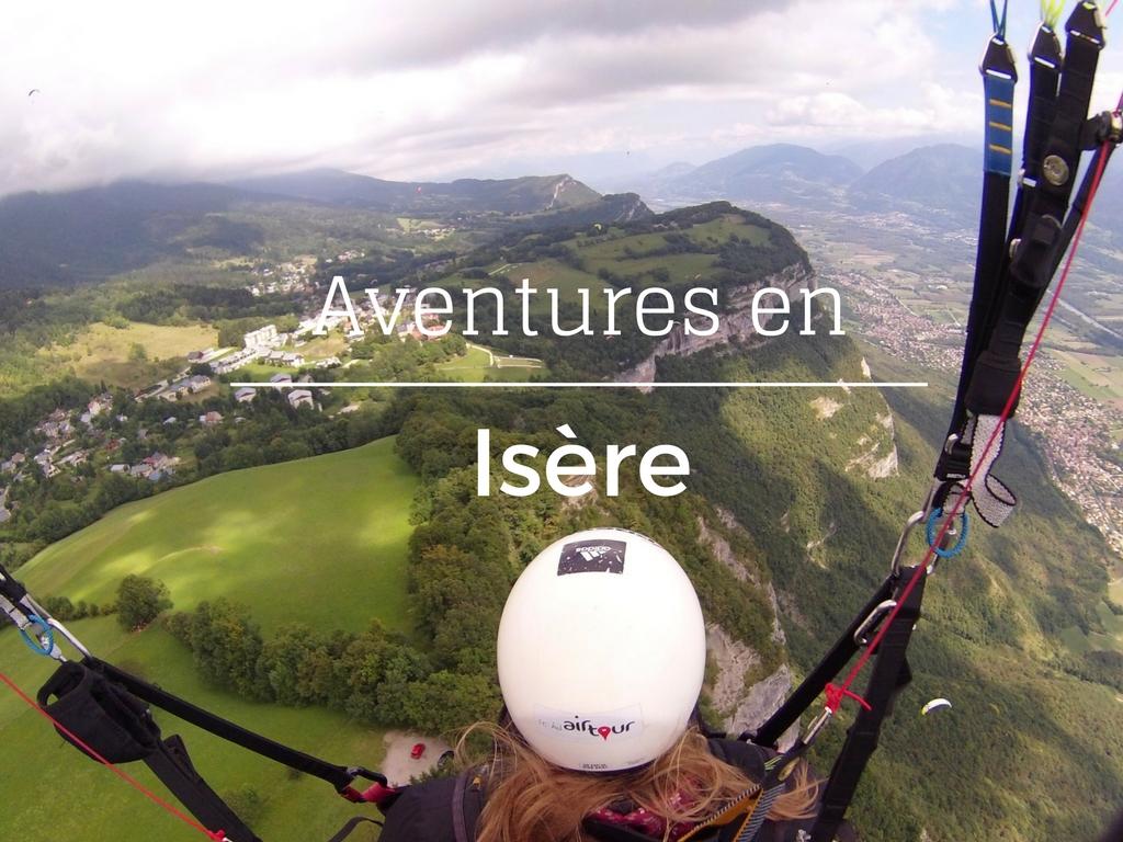 Aventures en Isère