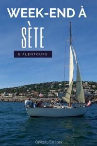 Week-end à Sète et ses alentours dans le sud de la France
