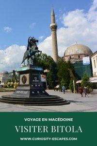 Visiter la ville historique de Bitola en Macédoine