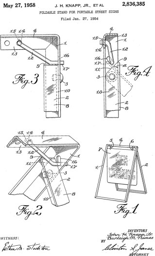 Foldable Stand for Portable Street Signs Patent Application US2836385 Filed January 27, 1954 A folding stand or easel for portable street signs... sufficiently stable to resist the strongest winds likely to be encountered in service, and at the same time… capable of folding fiat and stacking smoothly.