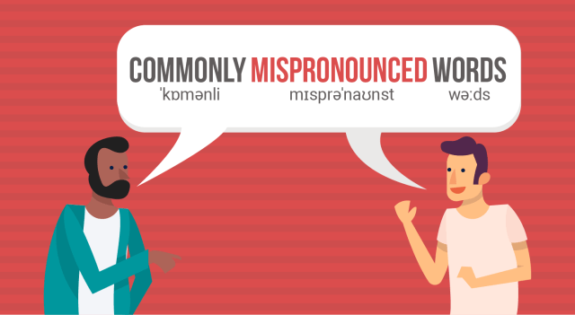 Commonly Mispronounced Words