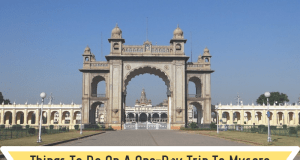 One Day Trip To Mysore