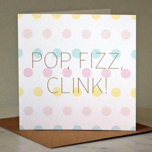 'Pop, Fizz, Clink!' greeting card