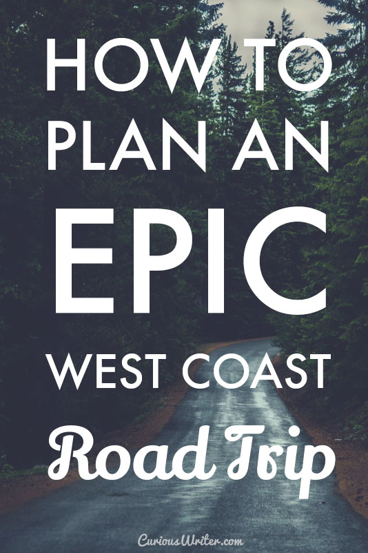 How to plan an epic west coast road trip