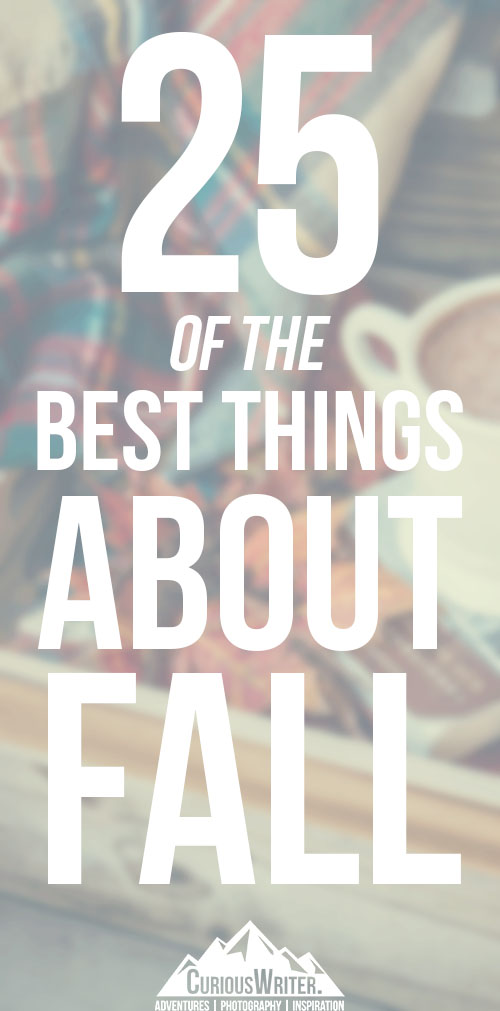 25 of the best things about fall