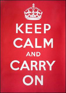 Mantengan la calma y sigan adelante
