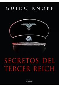 Secretos del Tercer Reich, de Guido Knopp