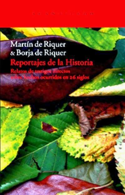 Reportajes de la Historia, de Martín de Riquer y Borja de Riquer