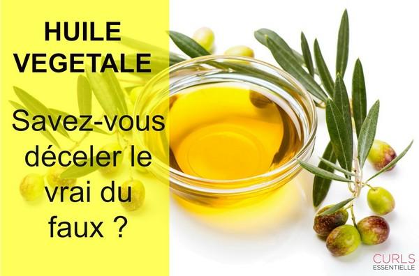 Méfiez-vous des huiles végétales
