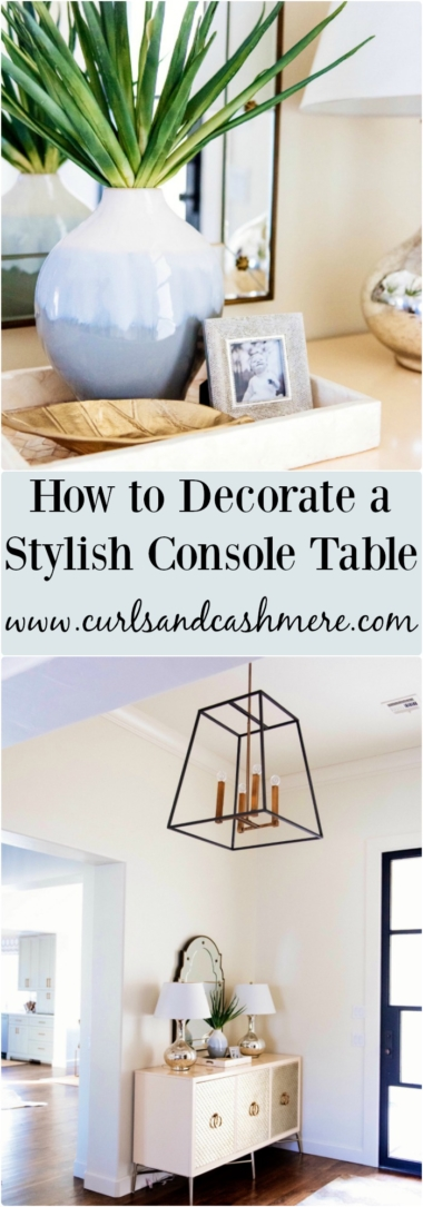 How To Decorate Console Table Featured By Popular Oklahoma Lifestyle  Blogger, Curls And Cashmere