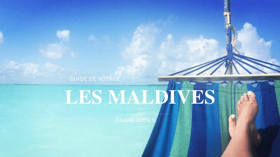 Guide de voyage aux Maldives