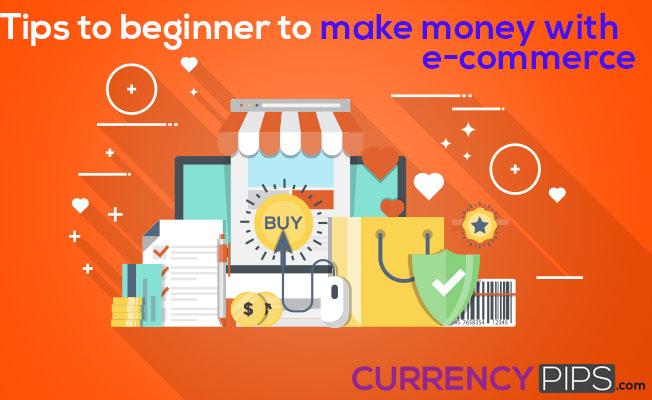 beginner to make money with e-commerce