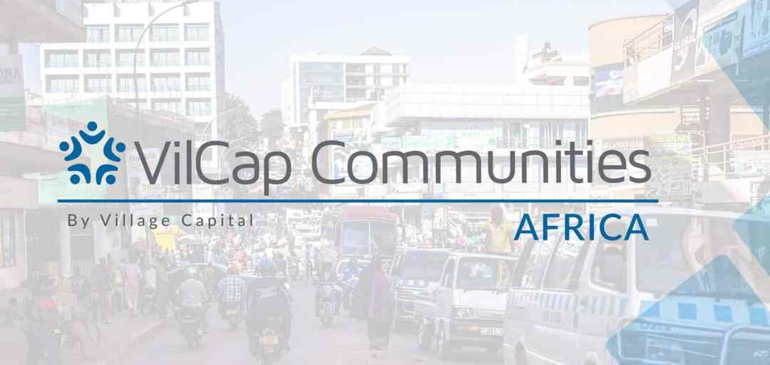How to Apply for VilCap Communities Africa Programme