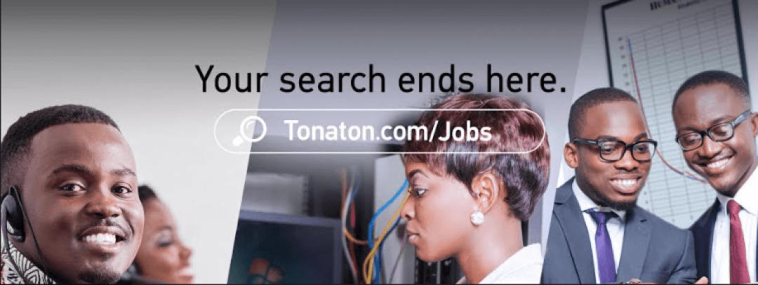 How to Find Your Dream Job at Tonaton, Accra, Ghana
